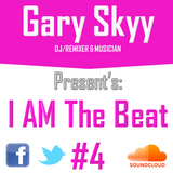 I AM The Beat (Episodio 4) By Gary Skyy