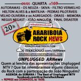 # 169 Arariboia Rock News - 09.05.2018 - Unplugged MTV