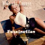 Midnight Lounge Vol.XL # Fascination