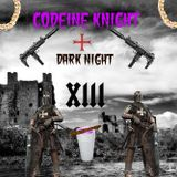 DJ ȻØƉΣINΣ X KNIGĦϮ XIII - DARK NIGHT XIII CT.