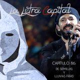 LALETRACAPITAL PODCAST (OMC RADIO) - CAPÍTULO 86 - DE SEMILLAS Y LLUVIAS FRÍAS