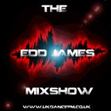 The Edd James Mixshow ft Daniel Jacks And Paul Shipsey (Only On www.ukdancefm.co.uk) May 13th 2014