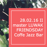 FRIENDSDAY | Coffee Jazz Bar by master LUWAK II