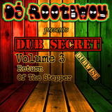 Dub Secret Vol. 3: Return Of The Stepper