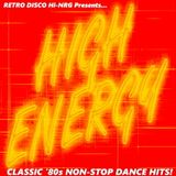 HIGH ENERGY CLASSIC 80s NON-STOP DANCE HITS MIX (Various Artists) Hi-NRG Italo Disco Synth-Pop