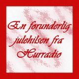 En Forunderlig Julehilsen fra Hurradio!