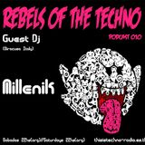 Rebels Of The Techno | Podcast #010 | Millenik