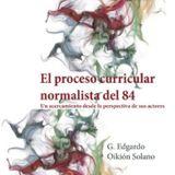 EL PROCESO CURRICULAR NORMALISTA 1984