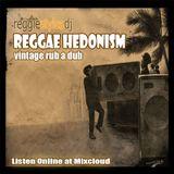 Reggie Styles #ReggaeHedonism Vintage Rub A Dub