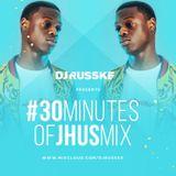 @DJRUSSKE - #30MinutesOfJHus M1X