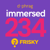 d-phrag - Immersed 234 (April 2018)