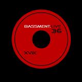 Bassment - Episode 36 [Livestream] w/ XviK