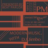 Beat Parlor Presents Modern Music at Sweet Hereafter - May 4, 2017 Part 1