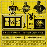 Flipout - 777 - Episode 10 - The Bomb Squad