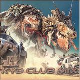 Kyd club mix - #14