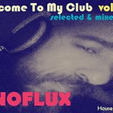 Welcome To My Club Vol. 02