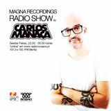 MAGNA RECORDINGS RADIO SHOW by Carlos Manaça #2_2107 |Radio Nova Era (101.3 e 100.1 FM) Porto