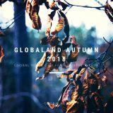 Global Rub Presents: Globaland Autumn 2018 Feat. Global Rub & GLW Feat. DaNthe & KVJM