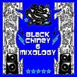 BLACK CHINEY - MIXOLOGY VOL 6