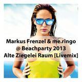 Markus Frenzel & me.ringo @ Beachparty 2013 [Livemix]