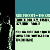 The Session - with Paul Fossett 130715 - Monday nights 8pm BST on www.soulpower-radio.com