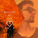 Matters Of The Heart Vol. 3