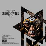 DRUMS x VIBES Fri 23rd March 2018