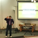 Street Smart by: Pastor Tom Fauth May 12th 2019