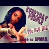EVERYDAY PEOPLE ... tha 90s R&B Mix