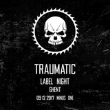 AnTraxid @ Traumatic Label Night – Ghent