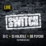 Switch | LIVE (Warm-Up Session - May 2011)