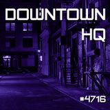Downtown HQ #4716 (Radio Show with DJ Ramon Baron)