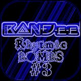 B@NĐee - ✪Rhytmic BOMBS #3✪
