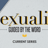 Sexuality - Guided By The Word - Audio
