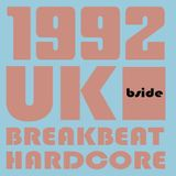 1992 UK Breakbeat Hardcore