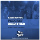 Bassfreunde Podcast - Breather