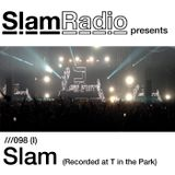 #SlamRadio - 098(I) - Slam (T In The Park 2014)