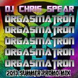 Orgasmatron 2013 Summer Promo Mix
