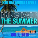 Bring Back The Summer Vol. #1-2016