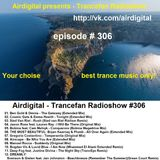 Airdigital - Trancefan Radioshow #306 2017-07-14