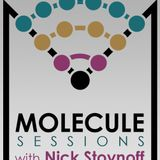 Molecule Sessions Ep. 002 Part 1 [Nick Stoynoff]
