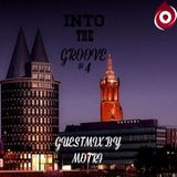 Into The Groove #4 (Guestmix By Motri)