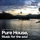 Pure house, music for the soul