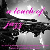 A Touch Of Jazz (February 2013)