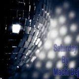 Saturday By Machi Dejota