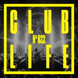 Tiesto - Club Life 622: Feed Me Guest Mix