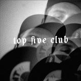 Top Five Club #35