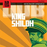 King Shiloh Sound System 15 @ Red Light Radio 04-18-2018