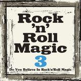 Rock'n'Roll Magic 03 (BABY SHAKES来日記念)
