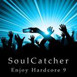 SoulCatcher - Enjoy Hardcore 9